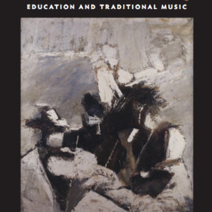 Crosbhealach an Cheoil – The Crossroads Conference 2003: Traditional Music and Education