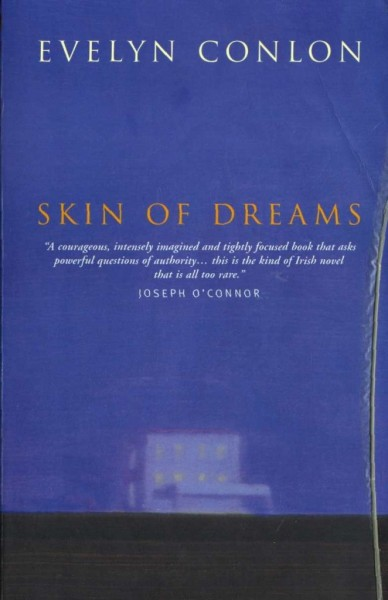 Skin of Dreams by Evelyn Conlon