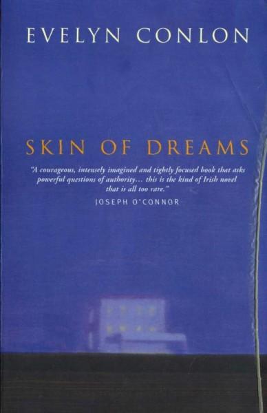 Skin of Dreams by Evelyn Conlon